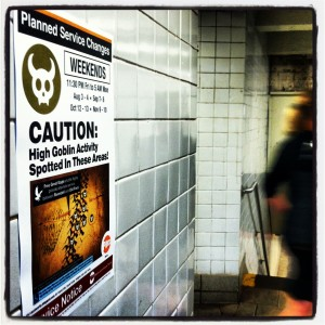 MTA poster - high goblin activity