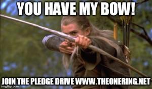 Pledge Drive Legolas