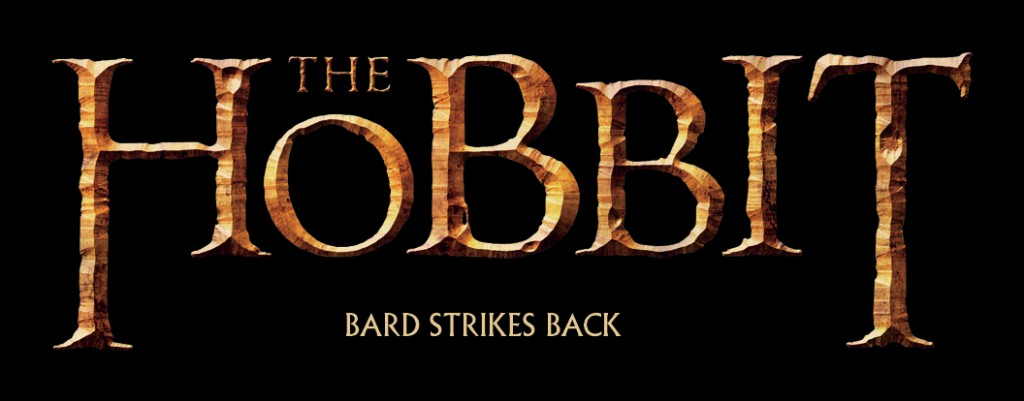 THE HOBBIT - TABA BARD STRIKES BACK