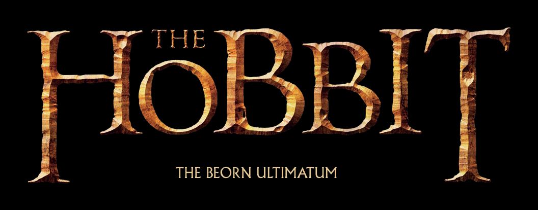 THE HOBBIT - TABA BEORN ULTIMATUM