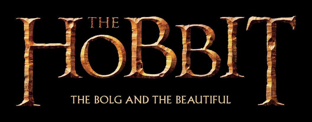 THE HOBBIT - TABA BOLG AND THE BEAUTIFUL