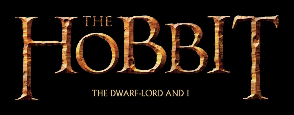 THE HOBBIT - TABA DWARF-LORD AND I