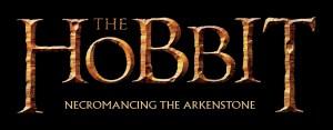THE HOBBIT - TABA ROMANCING ARKENSTONE