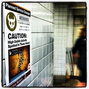 MTA poster - high goblin activity