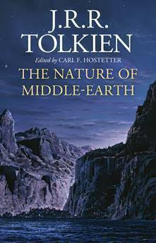 JRR Tolkien - The Nature of Middle-earth