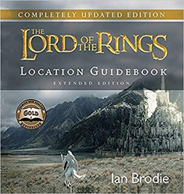 Lord of the Rings Locations Guidebook - Ian Brodie
