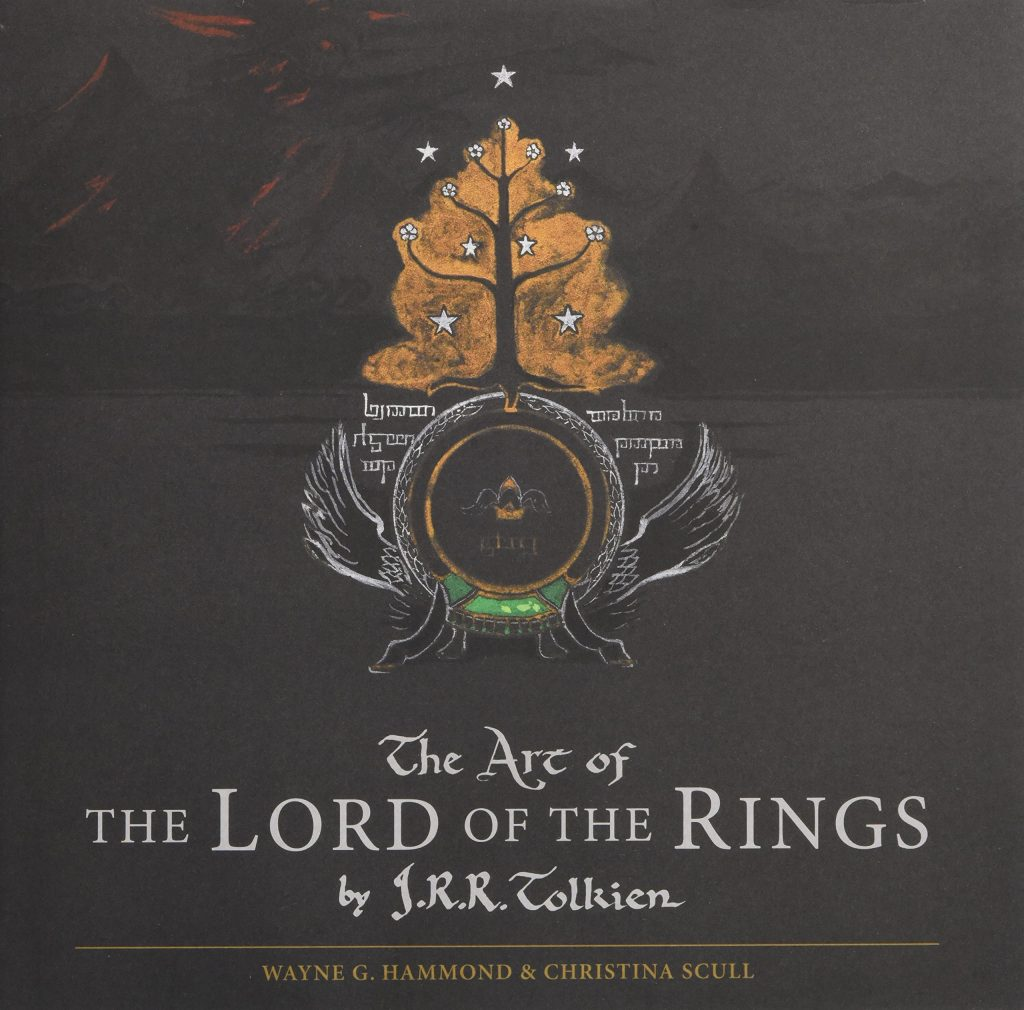 Cover of 'The Art of the Lord of the Rings by J.R.R. Tolkien' - by Wayne G Hammond and Christina Scull
